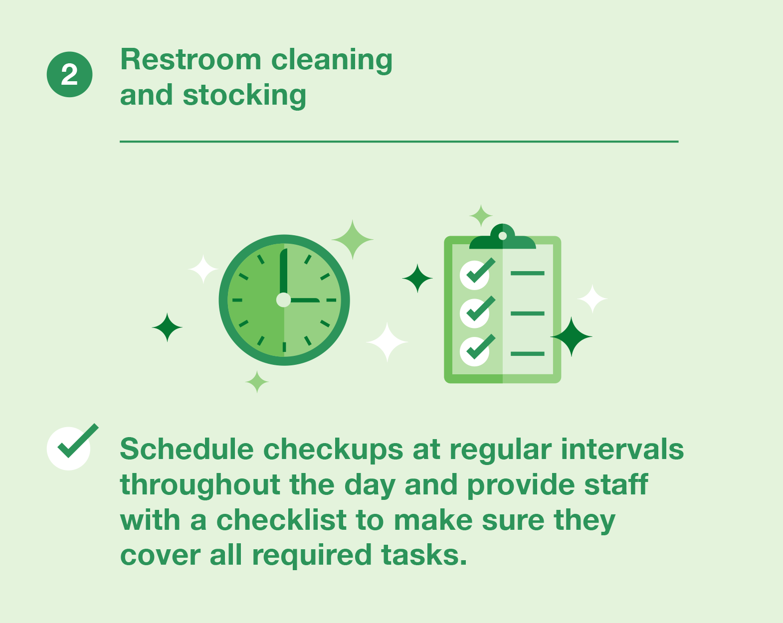 Restroom cleaning and stocking